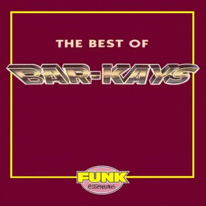 Bar-Kays - The Best of Bar-Kays