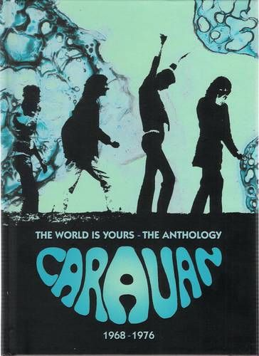 Caravan - The World Is Yours - An Anthology 1968-1976