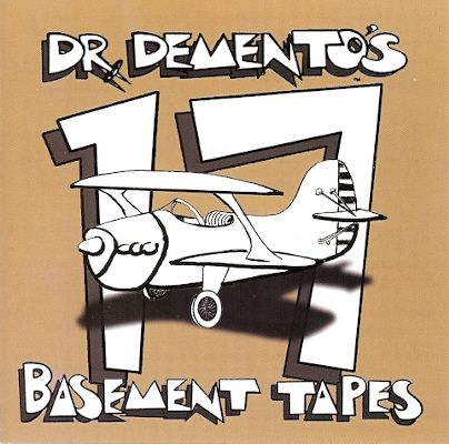 dr demento basement tapes 17 on core music